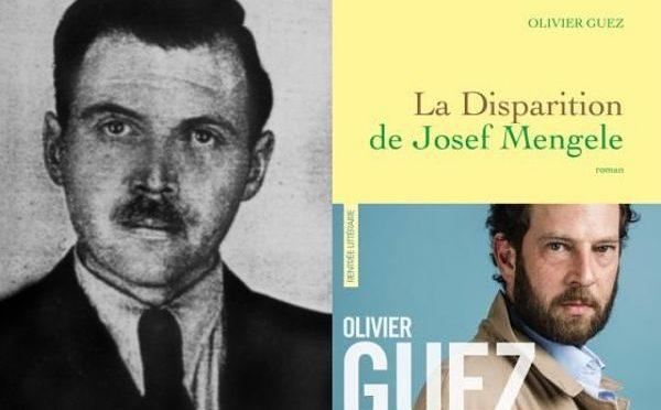 Olivier Guez, La Disparition de Josef Mengele