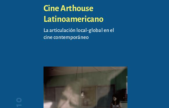 Beiheft 10 erschienen: Cine Arthouse Latinoamericano