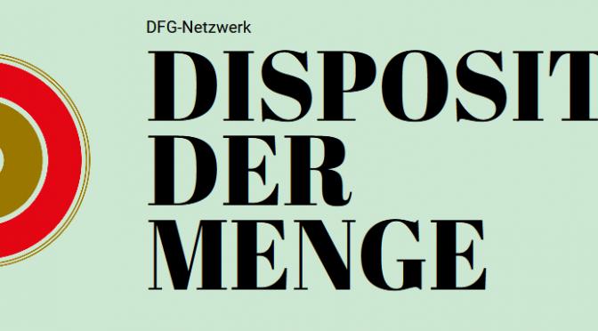 DFG-Netzwerk Dispositiv der Menge, Eröffnung