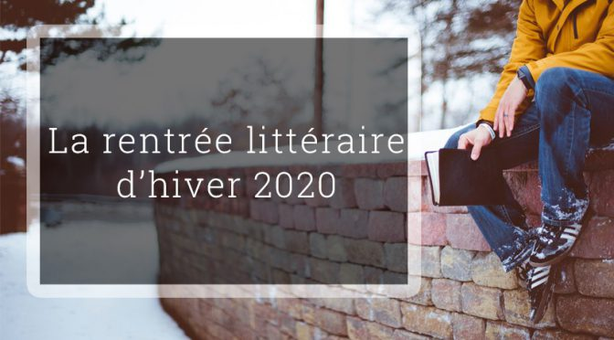 Bücher der Rentrée littéraire (hiver 2020)